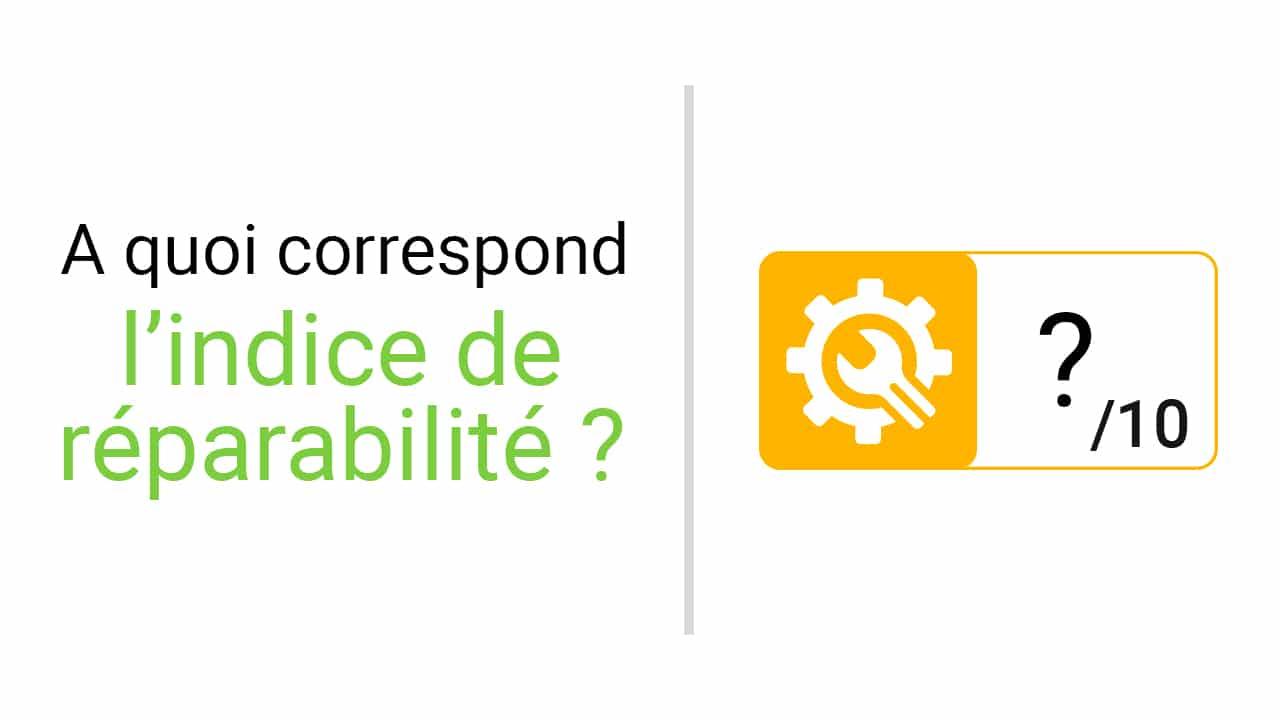 L'Indice de Réparabilité c'est quoi ? v2 | McPrice Paris Trocadéro